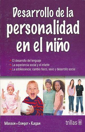 DESARROLLO DE LA PERSONALIDAD EN EL NIÑO / 3 ED.