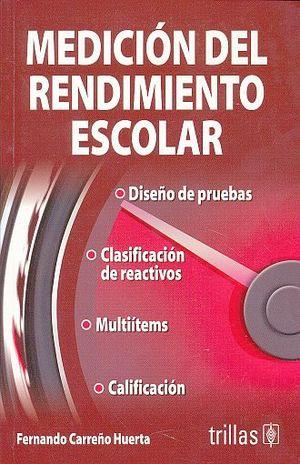 MEDICION DEL RENDIMIENTO ESCOLAR / 2 ED.