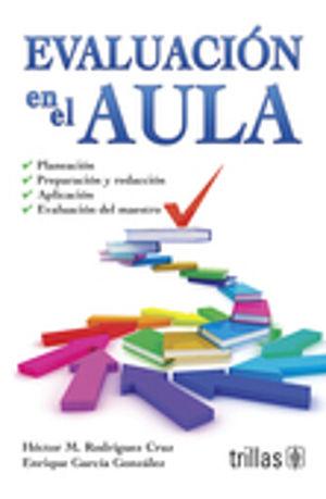 EVALUACION EN EL AULA / 3 ED.