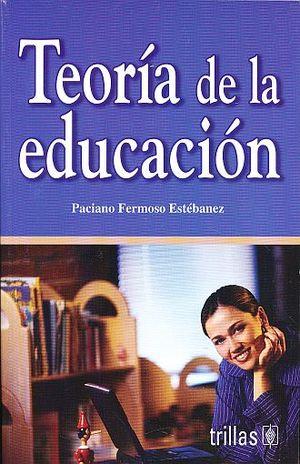 TEORIA DE LA EDUCACION / 3 ED.