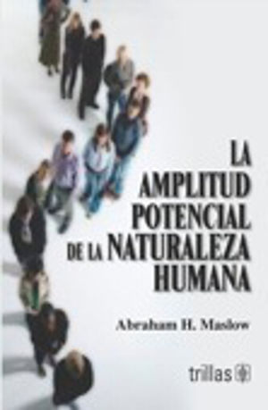 AMPLITUD DE LA NATURALEZA HUMANA, LA / 2 ED.