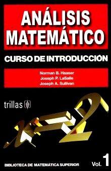 ANALISIS MATEMATICO. CURSO DE INTRODUCCION / VOL. 1