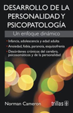 DESARROLLO DE LA PERSONALIDAD Y PSICOPATOLOGIA