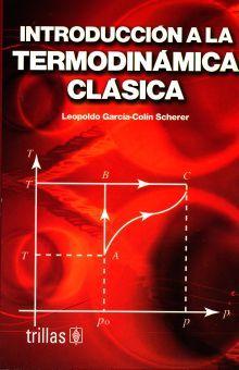 INTRODUCCION A LA TERMODINAMICA CLASICA / 4 ED