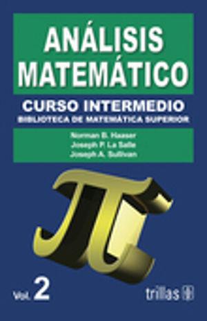 ANALISIS MATEMATICO. CURSO INTERMEDIO / VOL. 2