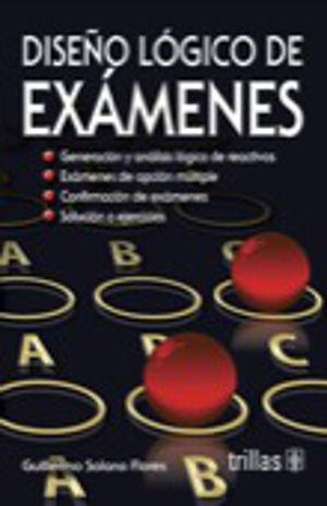 DISEÑO LOGICO DE EXAMENES