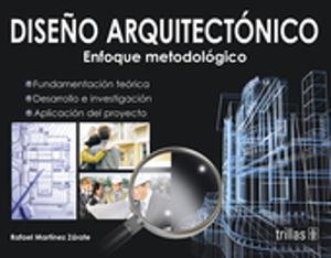 DISEÑO ARQUITECTONICO. UN ENFOQUE METODOLOGICO