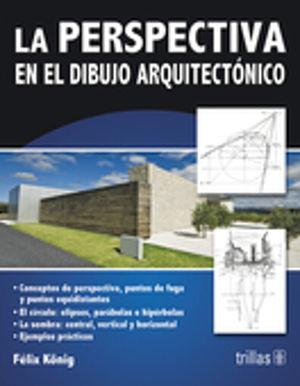 PERSPECTIVA EN EL DIBUJO ARQUITECTONICO, LA