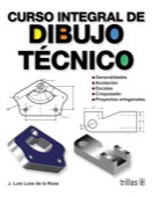 CURSO INTEGRAL DE DIBUJO TECNICO