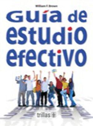 GUIA DE ESTUDIO EFECTIVO