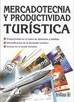 MERCADOTECNIA Y PRODUCTIVIDAD TURISTICA