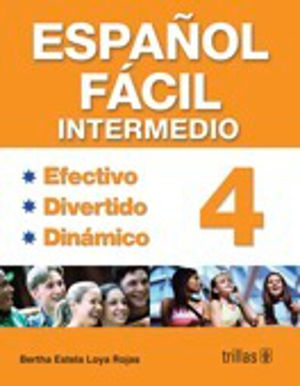 ESPAÑOL FACIL INTERMEDIO 4