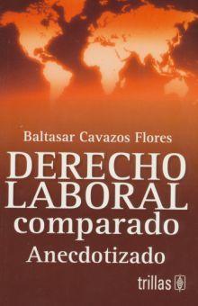 DERECHO LABORAL COMPARADO. ANECDOTIZADO