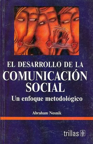 DESARROLLO DE LA COMUNICACION SOCIAL, EL