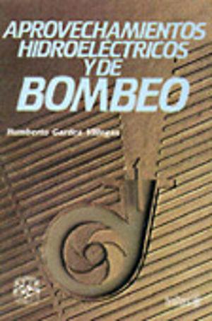 APROVECHAMIENTOS HIDROELECTRICOS Y DE BOMBEO