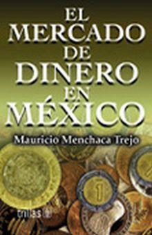 MERCADO DE DINERO EN MEXICO