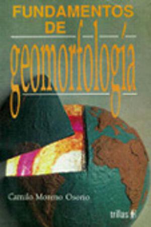 FUNDAMENTOS DE GEOMORFOLOGIA