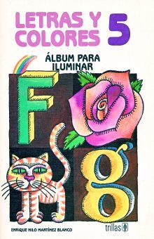 LETRAS Y COLORES 5. ALBUM PARA ILUMINAR