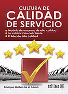 CULTURA DE CALIDAD DE SERVICIO