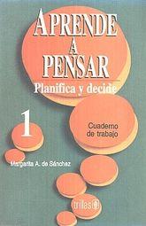 APRENDE A PENSAR 1. CUADERNO DE TRABAJO SECUNDARIA