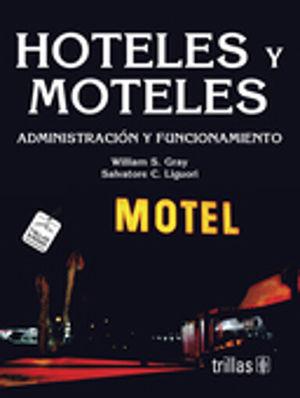 HOTELES Y MOTELES ADMINISTRACION Y FUNCIONAMIENTO