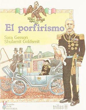 PORFIRISMO, EL
