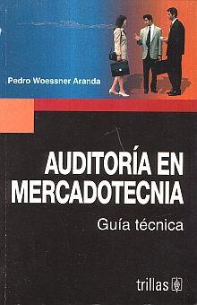 AUDITORIA EN MERCADOTECNIA. GUIA TECNICA