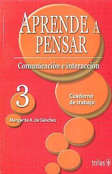APRENDE A PENSAR 3. CUADERNO DE TRABAJO SECUNDARIA