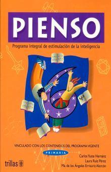 PIENSO 6. PROGRAMA INTEGRAL DE ESTIMULACION DE LA INTELIGENCIA PRIMARIA