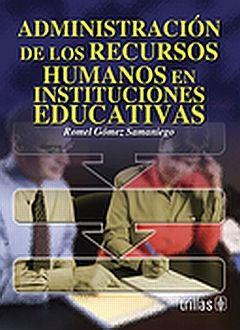 ADMINISTRACION DE LOS RECURSOS HUMANOS EN INSTITUCIONES EDUCATIVAS
