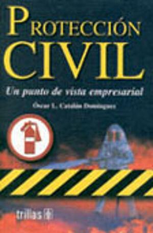 PROTECCION CIVIL. UN PUNTO DE VISTA EMPRESARIAL