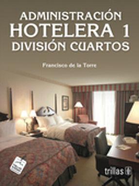 ADMINISTRACION HOTELERA 1 DIVISION DE CUARTOS