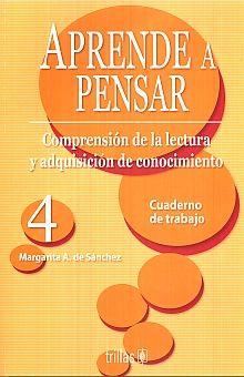 APRENDE A PENSAR 4. CUADERNO DE TRABAJO SECUNDARIA