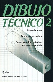 DIBUJO TECNICO 2. SECUNDARIA