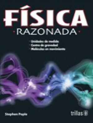 FISICA RAZONADA