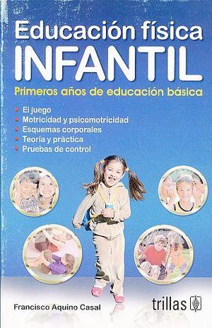 EDUCACION FISICA INFANTIL. PRIMEROS AÑOS DE EDUCACCION BASICA