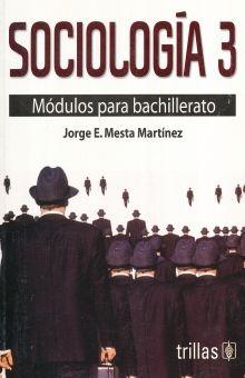 SOCIOLOGIA 3. MODULOS PARA BACHILLERATO