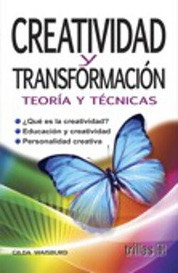 CREATIVIDAD Y TRANSFORMACION