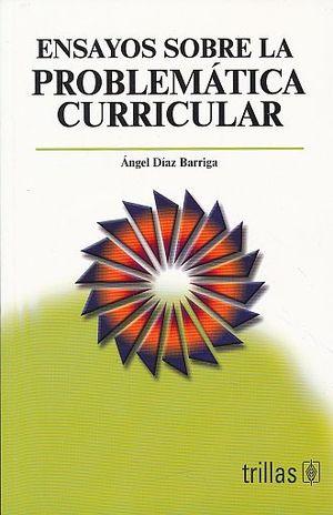ENSAYOS SOBRE LA PROBLEMATICA CURRICULAR / 5 ED.