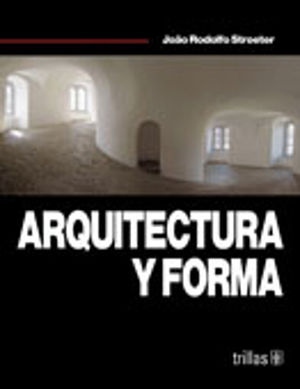 ARQUITECTURA Y FORMA