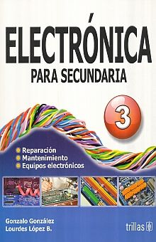 ELECTRONICA PARA SECUNDARIA 3 / 2 ED.