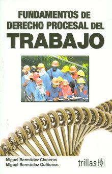 FUNDAMENTOS DE DERECHO PROCESAL DEL TRABAJO