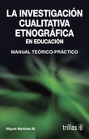 INVESTIGACION CUALITATIVA ETNOGRAFICA EN EDUCACION, LA
