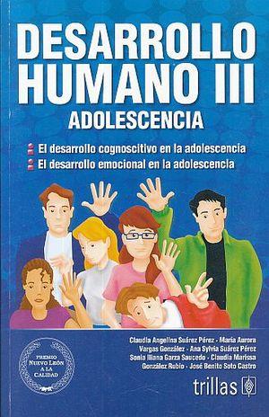 DESARROLLO HUMANO III. ADOLESCENCIA