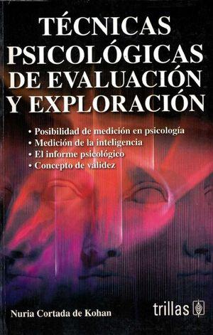 PSICOMETRIA EXPLORACION EVALUACION Y MEDICION PSICOLOGICA