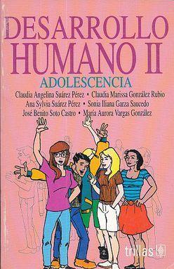 DESARROLLO HUMANO II. ADOLESCENCIA