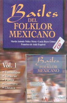 BAILES DEL FOLKLOR MEXICANO / VOL. 1 / (INCLUYE CD)