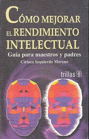 COMO MEJORAR EL RENDIMIENTO INTELECTUAL