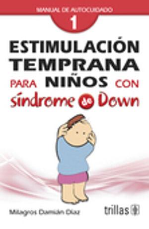 ESTIMULACION TEMPRANA PARA NIÑOS CON SINDROME DE DOWN 1
