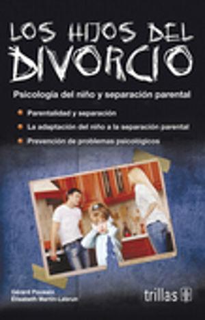 HIJOS DEL DIVORCIO, LOS